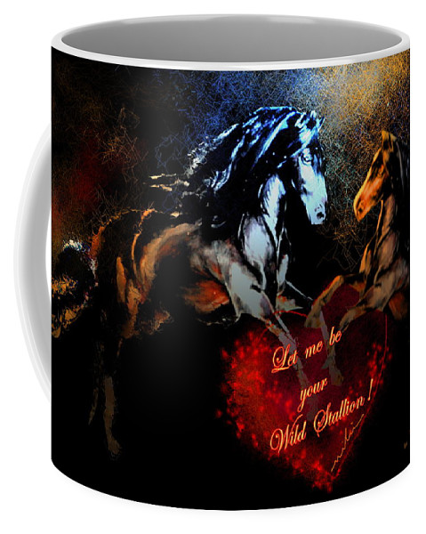 Love Coffee Mug featuring the painting Let Me Be Your Wild Stallion by Miki De Goodaboom
