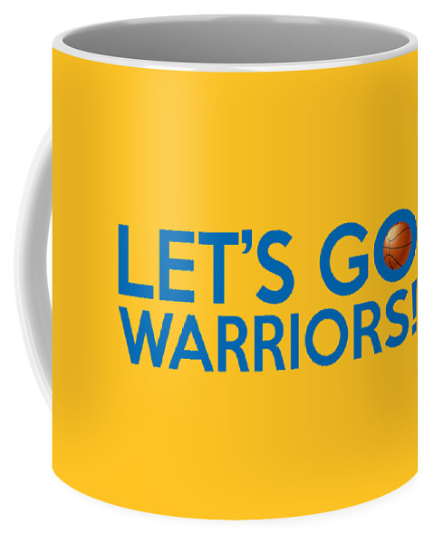 707234cce8665 Golden State Warriors Coffee Mug featuring the painting Let s Go Warriors  by Florian Rodarte