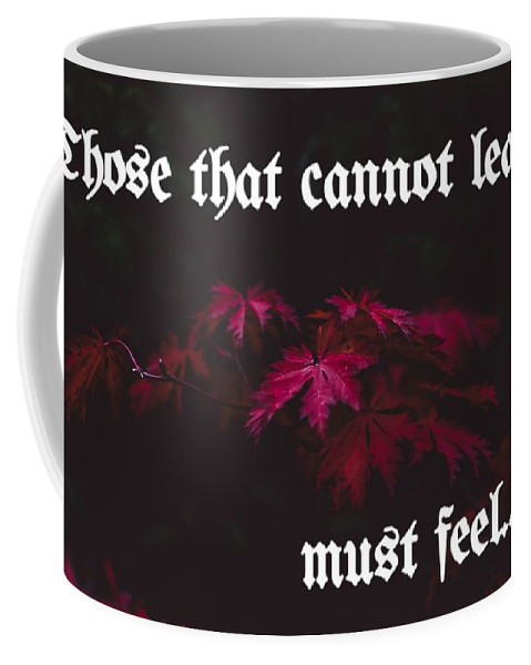 Motto Coffee Mug featuring the digital art Life's Motto by Michael Rauch