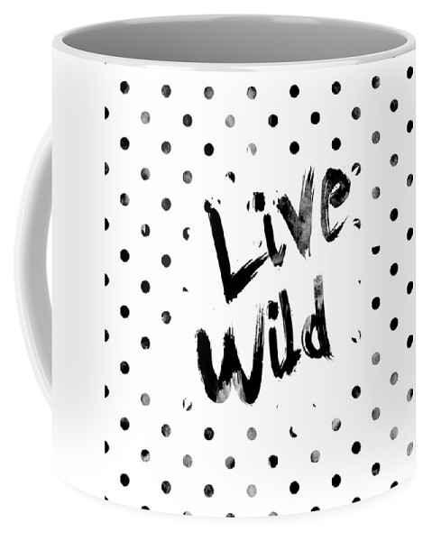 Live Wild Coffee Mug featuring the digital art Live Wild by Pati Photography