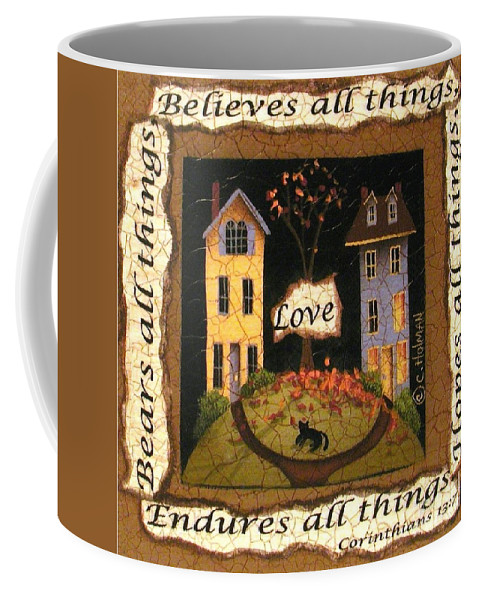Art Coffee Mug featuring the painting Love Bears All Things... by Catherine Holman