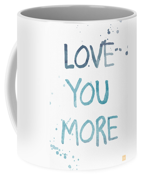 Love You More Coffee Mug featuring the painting Love You More- watercolor art by Linda Woods