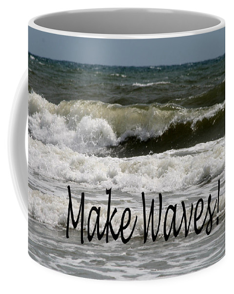 Waves Coffee Mug featuring the photograph Make Waves by Shirley Sykes Bracken