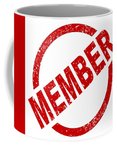 Member Coffee Mug featuring the digital art Member Ink Stanp by Bigalbaloo Stock
