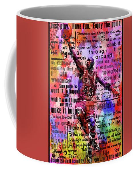 Michael Jordan Coffee Mug featuring the painting Michael Air Jordan Motivational Inspirational Independent Quotes 3 by Diana Van