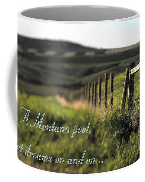 Montana Coffee Mug featuring the photograph Montana Dream by Susan Kinney