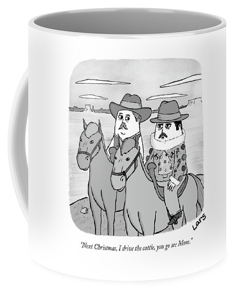 """""""next Christmas Coffee Mug featuring the drawing Next Christmas I drive the cattle by Lars Kenseth"""