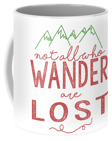 Not All Who Wander Are Lost Coffee Mug featuring the digital art Not All Who Wander Are Lost In Pink by Heather Applegate