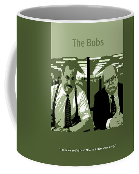 Office Space The Bobs Bob Slydell And Bob Porter Movie Quote Poster
