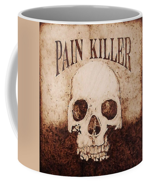 Pyrography Coffee Mug featuring the pyrography Pain Killer by Dan LaTour