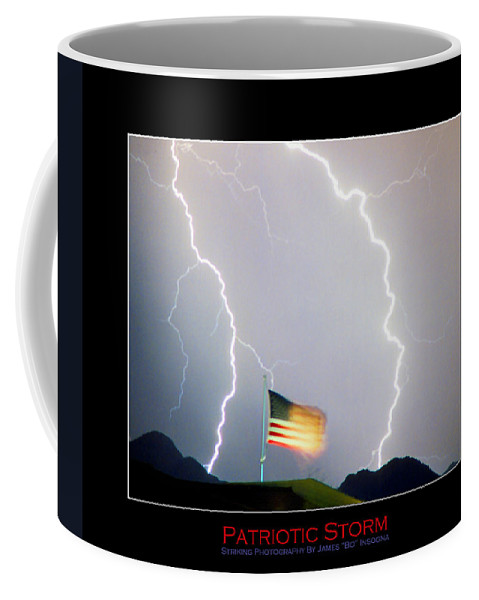 Lightning; Lightening; American Flag; Usa; Americana; Storm; Nature Coffee Mug featuring the photograph Patriotic Storm - Poster Print by James BO Insogna