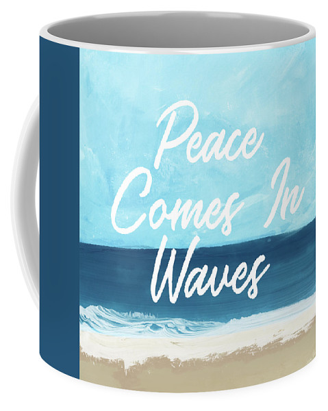 Beach Life Coffee Mug featuring the mixed media Peace Comes In Waves- Art By Linda Woods by Linda Woods