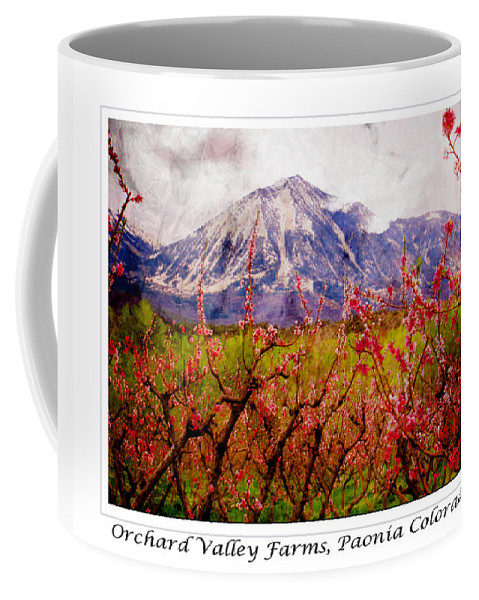 Peach Blossoms Coffee Mug featuring the photograph Peach Blossoms And Mount Lamborn Orchard Valley Farms by Anastasia Savage Ealy