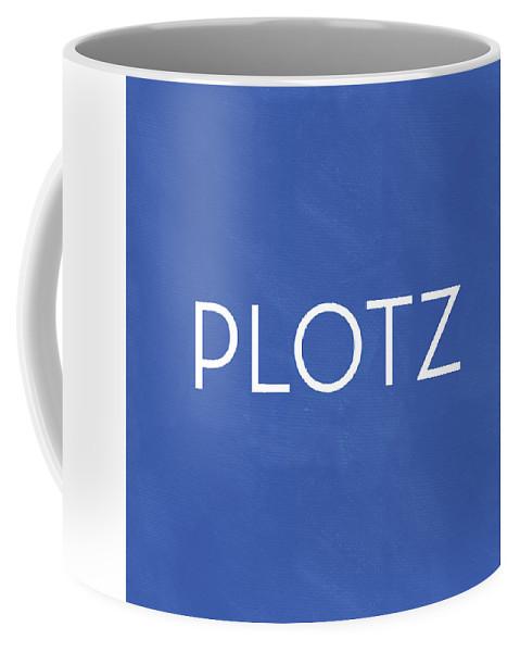 Plotz Coffee Mug featuring the mixed media Plotz- Art by Linda Woods by Linda Woods