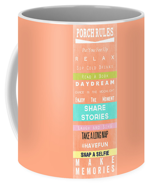 Porch Coffee Mug featuring the mixed media Porch Rules by Linda Woods