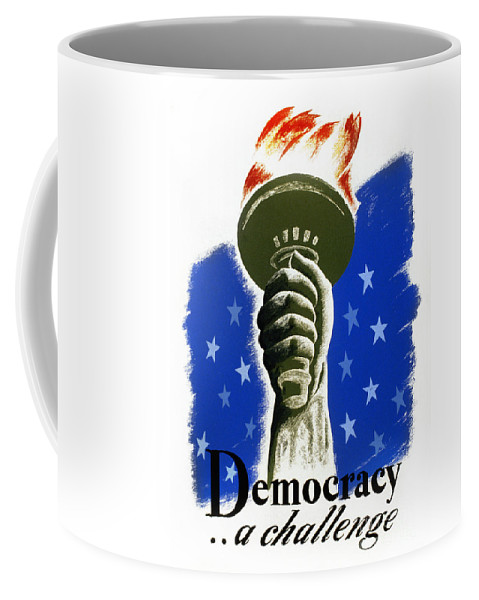 1940 Coffee Mug featuring the photograph Poster: Democracy, C1940 by Granger
