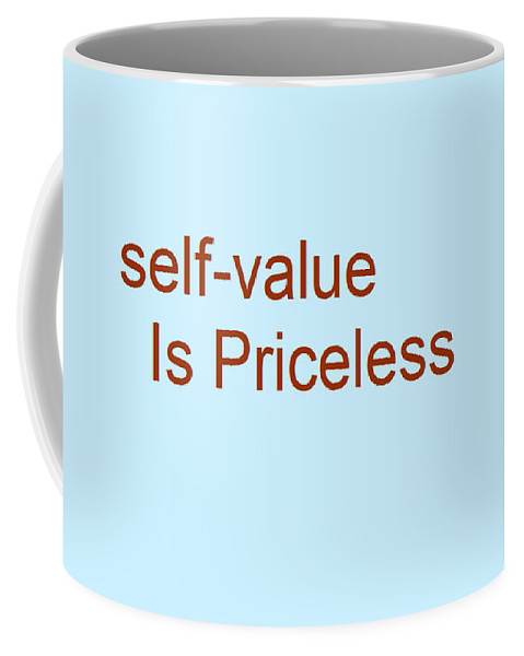 Awareness Quotes. Though Coffee Mug featuring the digital art Priceless by Aaron Martens