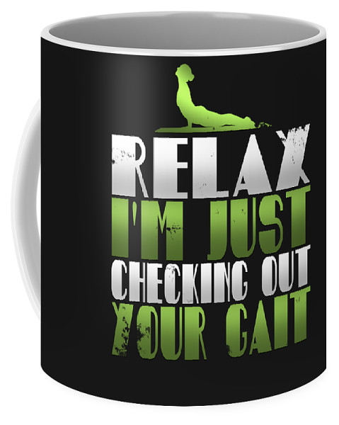 Ashtanga-yoga Coffee Mug featuring the digital art Relax Im Just Checking Out Your Gait by Sourcing Graphic Design
