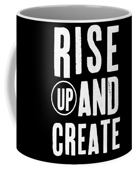 Art Coffee Mug featuring the mixed media Rise Up And Create- Art By Linda Woods by Linda Woods