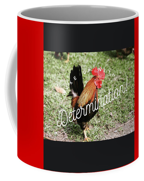 Rooster Coffee Mug featuring the digital art Rooster Living by Mary Grace