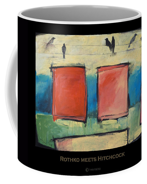 Rothko Coffee Mug featuring the painting Rothko Meets Hitchcock - Poster by Tim Nyberg