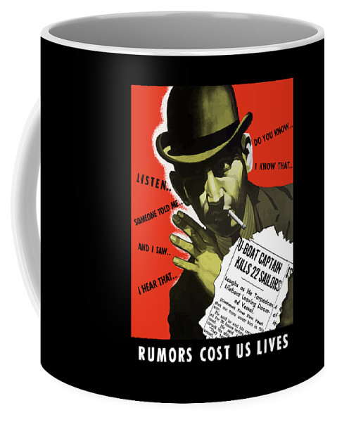 World War Ii Coffee Mug featuring the painting Rumors Cost Us Lives by War Is Hell Store