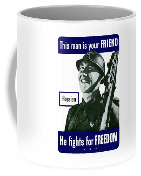 Russian Army Coffee Mug featuring the painting Russian - This Man Is Your Friend by War Is Hell Store