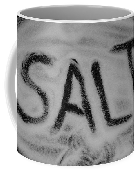 Black And White Coffee Mug featuring the photograph Salt by Rob Hans