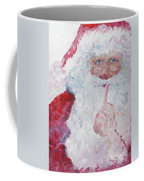 Santa Coffee Mug featuring the painting Santa Shhhh by Nadine Rippelmeyer