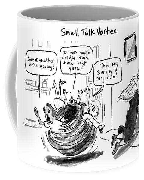 Small Talk Vortex Coffee Mug featuring the drawing Small Talk Vortex by Sofia Warren