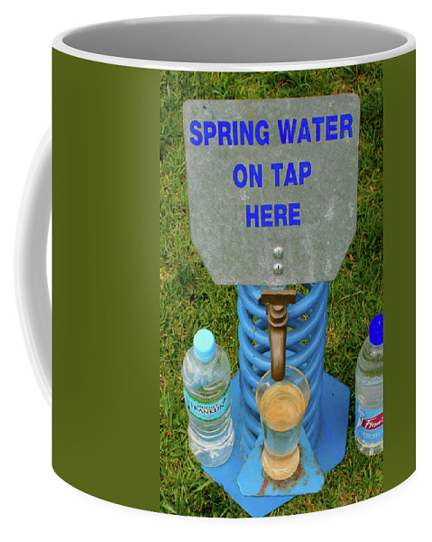 Spring Water On Tap Coffee Mug featuring the photograph Spring Water On Tap Here by Fran West