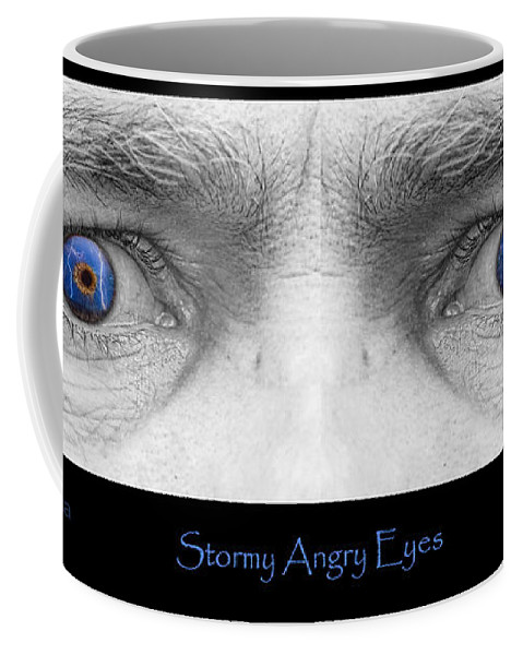 Eyes Coffee Mug featuring the photograph Stormy Angry Eyes Poster Print by James BO Insogna