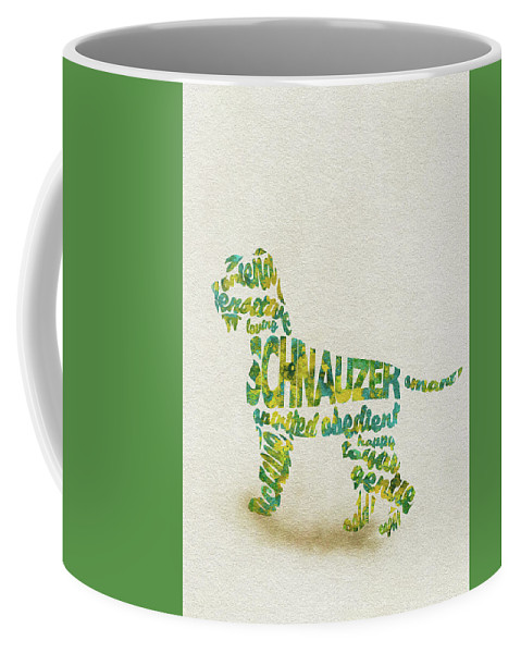 Schnauzer Coffee Mug featuring the painting The Schnauzer Dog Watercolor Painting / Typographic Art by Inspirowl Design