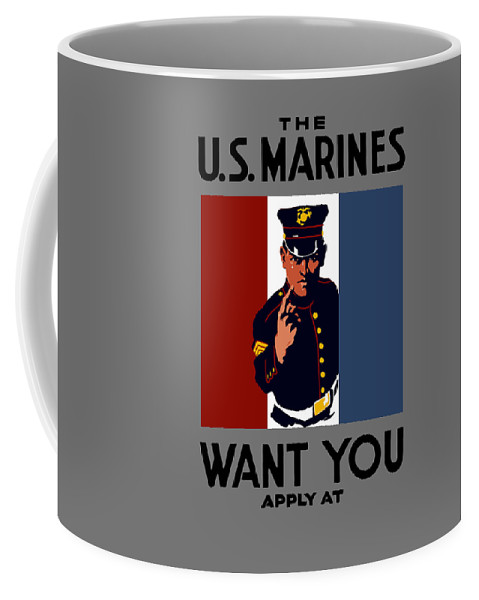 Marines Coffee Mug featuring the painting The U.S. Marines Want You by War Is Hell Store