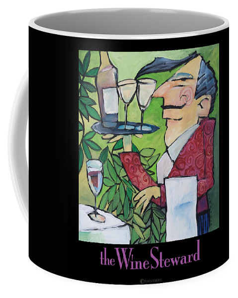 Wine Coffee Mug featuring the painting The Wine Steward - Poster by Tim Nyberg