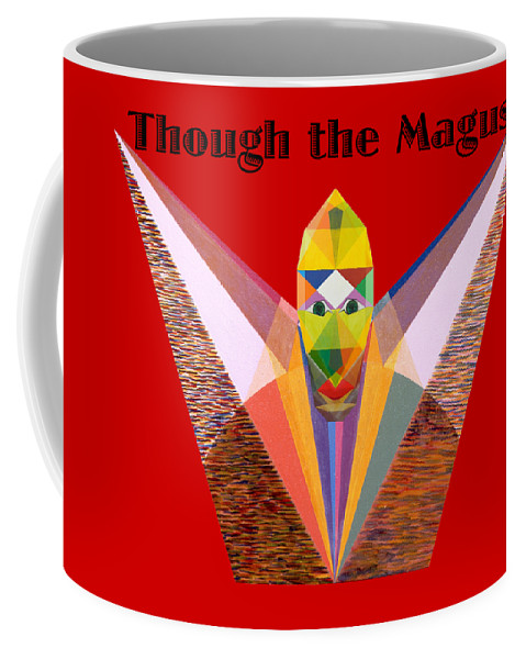 Painting Coffee Mug featuring the painting Though the Magus text by Michael Bellon