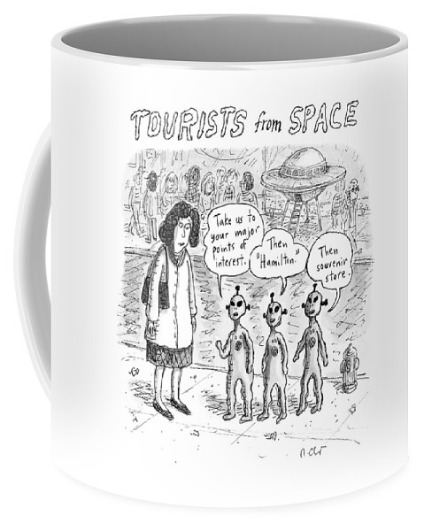 Tourists From Space Coffee Mug featuring the drawing Tourists From Space by Roz Chast