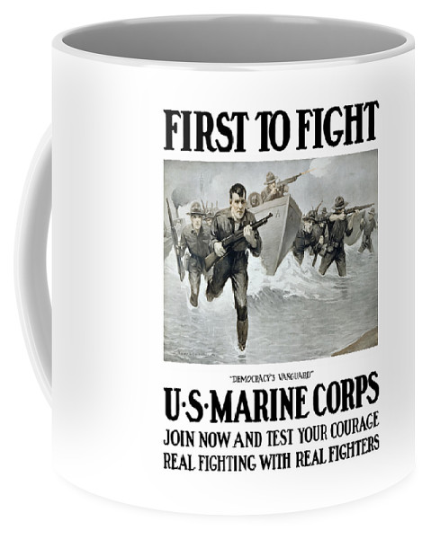 Marines Coffee Mug featuring the painting Us Marine Corps - First To Fight by War Is Hell Store