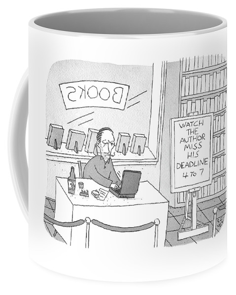 """""""watch The Author Miss His Deadline 4 To 7"""" Coffee Mug featuring the drawing Watch The Author Miss His Deadline by Peter C Vey"""