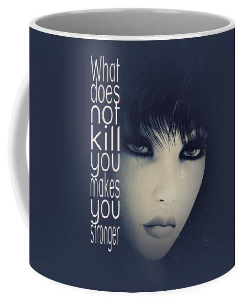 Fine Coffee Mug featuring the digital art What Does Not Kill You by Jutta Maria Pusl