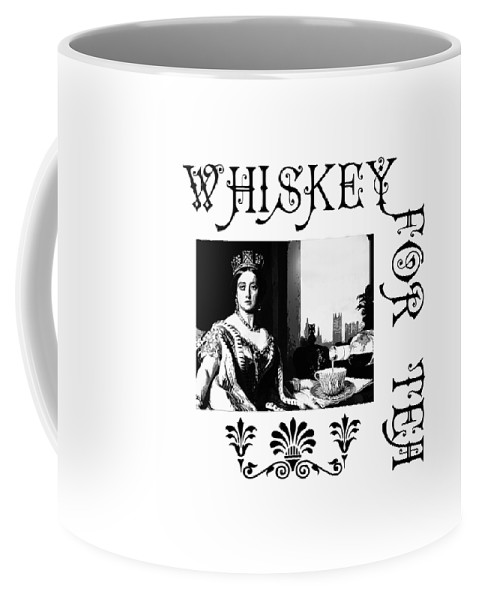 Queen Coffee Mug featuring the digital art Whiskey For Tea by Susan Vineyard
