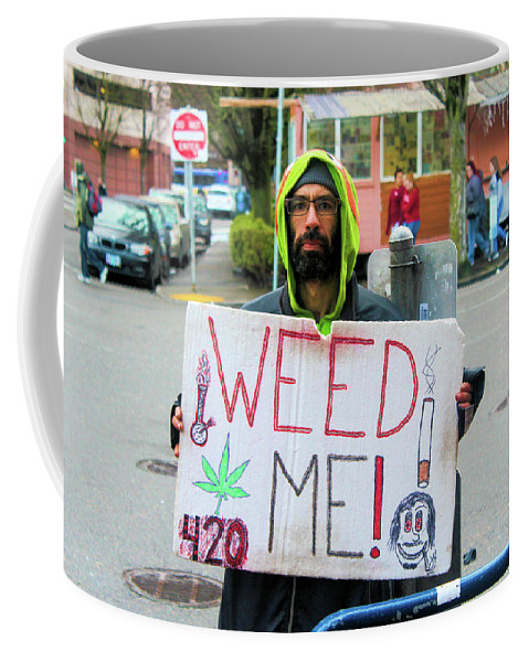 Portland Coffee Mug featuring the photograph Will Work 4 Weed by Tyquill Williams