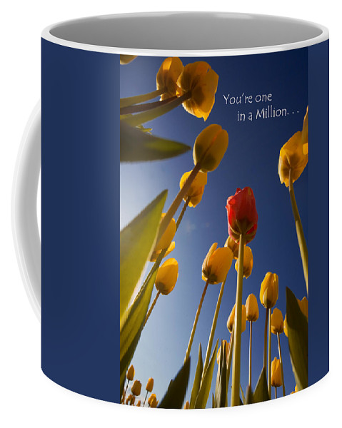 Flower Coffee Mug featuring the photograph You Are One In A Million by Karen Ulvestad