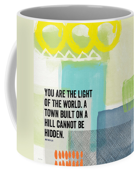 Matthew 5:14 Coffee Mug featuring the painting You Are The Light- Contemporary Christian Art By Linda Woods by Linda Woods