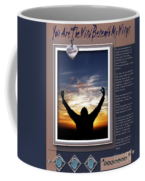 Wind Beneath My Wings Coffee Mug featuring the digital art You Are The Wind Beneath My Wings by Kathy Tarochione
