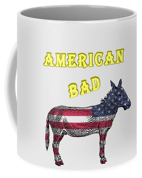 American Coffee Mug featuring the digital art American Bad Ass by John Da Graca