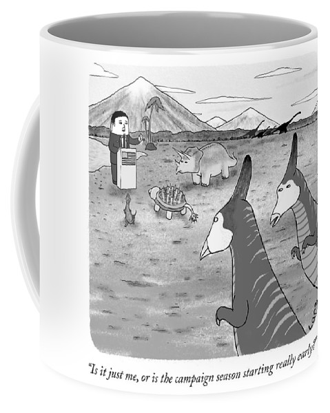 Is It Just Me Coffee Mug featuring the drawing Campaign Season by Lars Kenseth