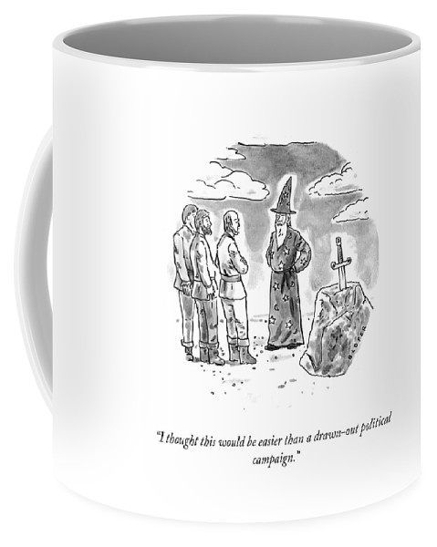 I Thought This Would Be Easier Than A Drawn-out Political Campaign. Coffee Mug featuring the drawing Drawn Out Political Campaign by Brendan Loper