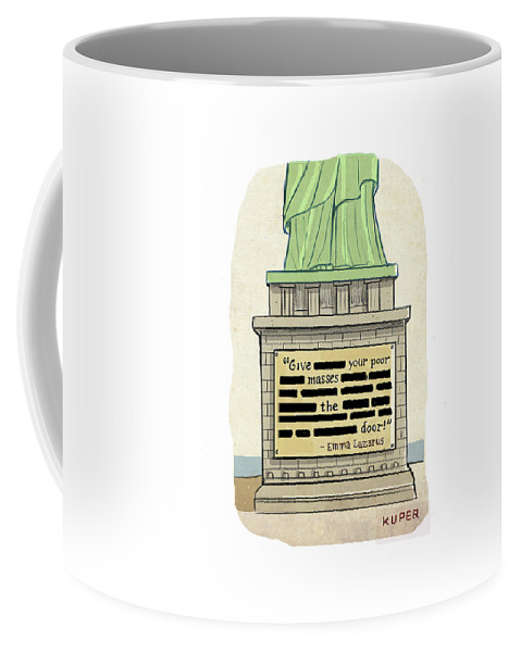 Captionless Coffee Mug featuring the drawing Give Your Poor Masses The Door by Peter Kuper