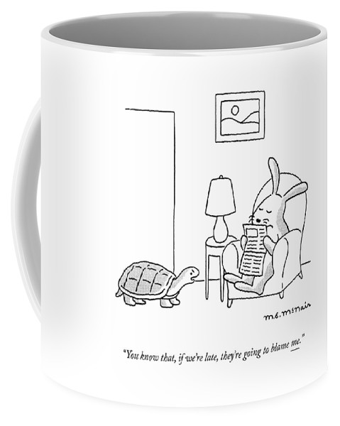 If We're Late Coffee Mug